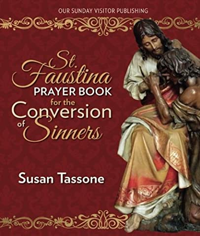 St. Faustina Prayer Book for the Conversion of Sinners