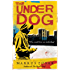The Underdog (Underdogs Book 1)