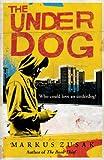 The Underdog (Underdogs, Band 1)