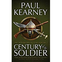 Century of the Soldier (The Collected Monarchies of God Book 2)