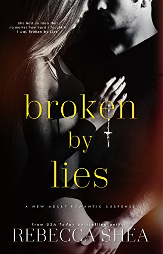 Broken by Lies (Bound and Broken Book 1)