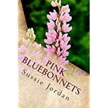 Pink Bluebonnets (A Gristmill Saga Book 1) (English Edition)