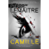 Camille: Book Three of the Brigade Criminelle Trilogy (Brigade Criminelle Series 3)