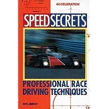 Professional Race Driving Techniques (Speed Secrets)