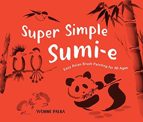 Super Simple Sumi-e por Yvonne Palka