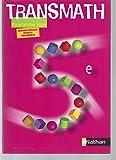 Maths 5e Transmath - Livre du professeur