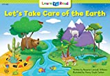 Let's Take Care of the Earth (Learn to Read Science Series; Earth Science)
