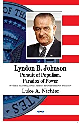 Lyndon B Johnson (First Men, America's Presidents)