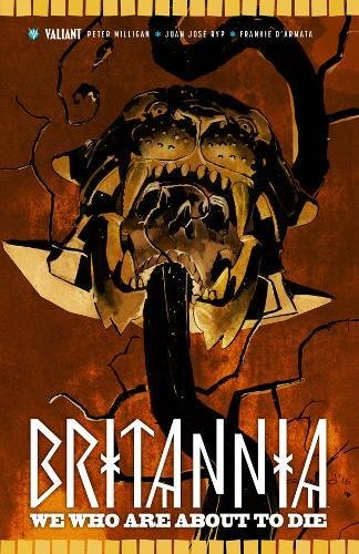 Britannia Volume 2: We Who Are About to Die por Peter Milligan