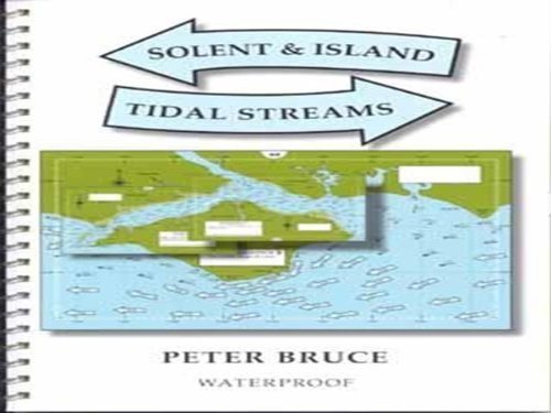 Solent & Island Tidal Streams by Peter Bruce (2008-10-17)