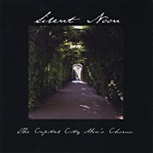 Silent Noon by Capital City Men's Chorus (2001-05-01)