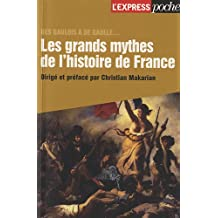 GRANDS MYTHES DE L'HISTOIRE DE