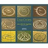 Crop circles - Les clés du mystère - Créations du monde invisible