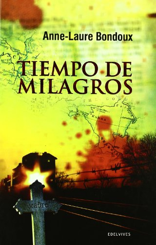 Tiempo de Milagos (Nueva Narrativa)