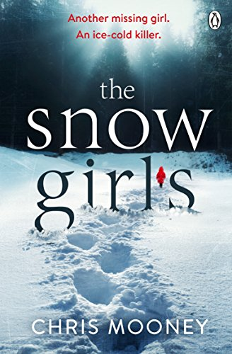 The Snow Girls by [Mooney, Chris]