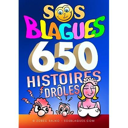 SOS BLAGUES 650 Histoires drôles