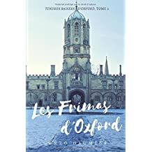 Les Frimas d'Oxford: (Tendres Baisers, 2) (Tendres Baisers d'Oxford, Band 2)