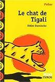 Le Chat De Tigali by Didier Daeninckx (1997-01-01) - 01/01/1997