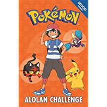 The Official Pokémon Fiction: Alolan Challenge: Book 10