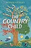 The Country Child (A Puffin Book)