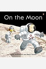 On the Moon (Usborne Picture Books) Paperback