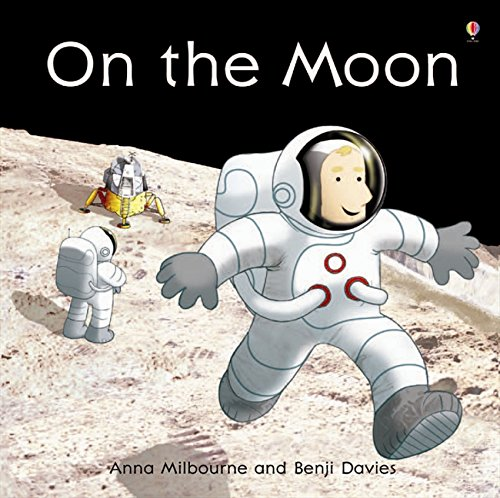 On the Moon (Picture Books) por Anna Milbourne