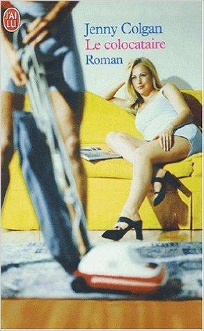 Le Colocataire de Jenny Colgan,Nora Zohar (Traduction) ( 27 juin 2003 )