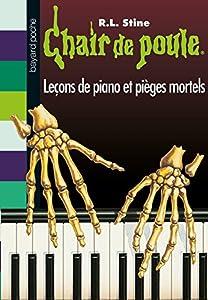 """Afficher """"Chair de poule Leçons de piano et pièges mortels"""""""