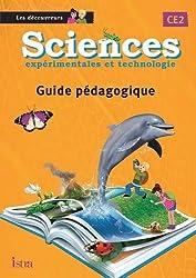 Sciences CE2 Les Découvreurs - Guide pédagogique - Edition 2013