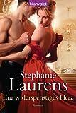 'Ein widerspenstiges Herz: Roman (Bastion Club 5)' von Stephanie Laurens