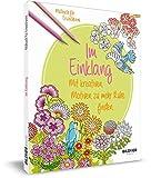 Malbuch für Erwachsene: Im Einklang: Mit kreativen Motiven zu mehr Ruhe