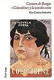 Carmen de Burgos «Colombine» y la novela corta: Introducción a la narrativa breve popular del primer tercio del siglo XX y análisis textual de