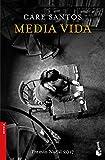 Media vida (NF Novela)