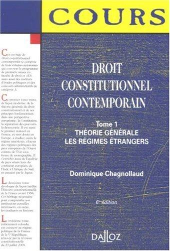 Droit constitutionnel contemporain : Tome 1, Théorie générale ; Les régimes étrangers