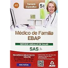Médico de Familia EBAP del Servicio Andaluz de Salud. Temario específico vol 5