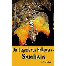 Die Legende von Halloween – Samhain: Anthologie
