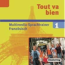 Tout va bien 1. Multimedia-Sprachtrainer Französisch 7. Schuljahr. CD-ROM für Win 95/ 98/ XP. Lehrwerk für den Französischunterricht.  (Lernmaterialien)