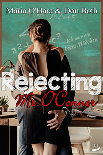 Rejecting Mr. O'Connor (Thompson Reihe 2) (Mega-hamster)