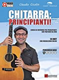 Chitarra: principianti! Corso di chitarra per principianti che partono da zero. Con Contenuto digitale...