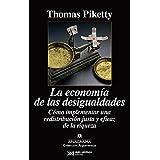La economía de las desigualdades: Cómo implementar una redistribución justa y eficaz de la riqueza (Argumentos, Band 479)