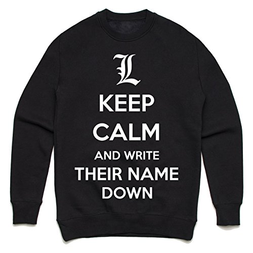 Keep calm and write their name down Unisex Sweater Schwarz