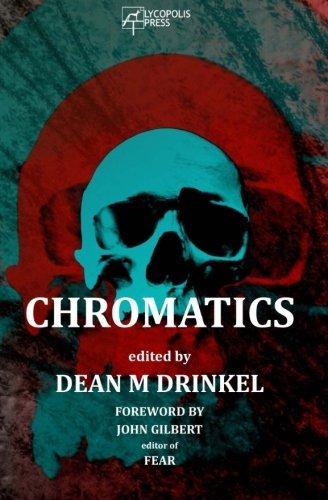 Chromatics by Dean M Drinkel (2016-02-04)