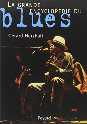 La grande encyclopédie du blues par Gérard Herzhaft