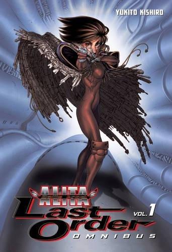 BATTLE ANGEL ALITA LAST ORDER OMNIBUS 01 (Battle Angel Alita Omnibus)