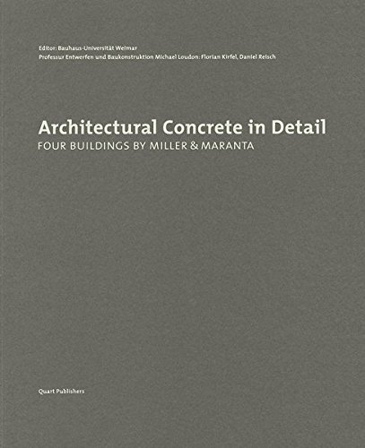 Architectural Concrete in Detail: Four Buildings by Miller & Maranta