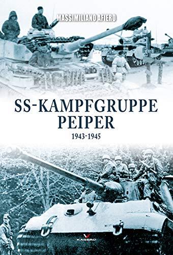 Ss-Kampfgruppe Peiper 1943-1945 (Hard Cover) por Massimiliano Afiero