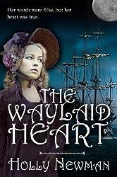 The Waylaid Heart (English Edition)