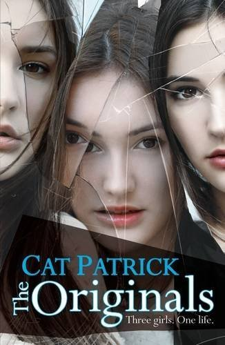 The Originals by Cat Patrick (2013-05-06)
