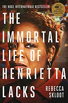 The Immortal Life of Henrietta Lacks (Picador Classic Book 79) by [Skloot, Rebecca]