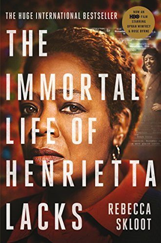 The Immortal Life of Henrietta Lacks (Picador Classic Book 98) (English Edition) por Rebecca Skloot
